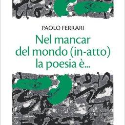 La natura pienissima del vuoto e la poesia: sull'absentia di Paolo Ferrari